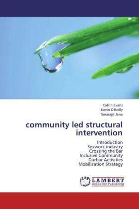 Evans / Reilly / Jana | community led structural intervention | Buch | sack.de