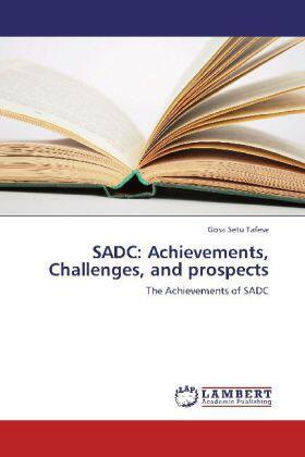 SADC: Achievements, Challenges, and prospects | Buch | sack.de