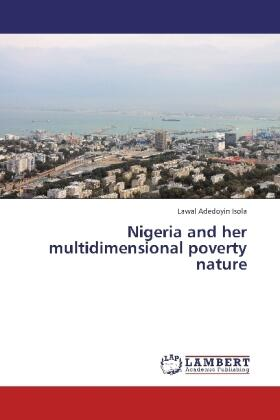Adedoyin Isola   Nigeria and her multidimensional poverty nature   Buch   sack.de