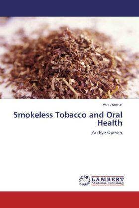 Kumar | Smokeless Tobacco and Oral Health | Buch | sack.de