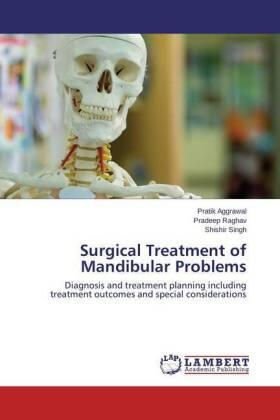 Surgical Treatment of Mandibular Problems | Buch | sack.de