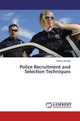 Altuntop   Police Recruitment and Selection Techniques   Buch   sack.de