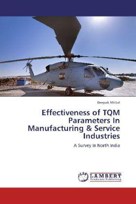 Mittal | Effectiveness of TQM Parameters In Manufacturing & Service Industries | Buch | sack.de
