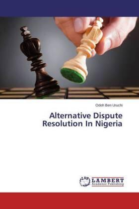 Alternative Dispute Resolution In Nigeria | Buch | sack.de