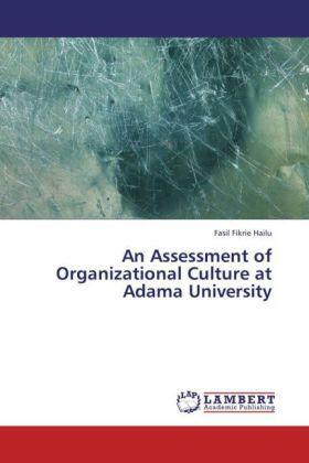 Hailu | An Assessment of Organizational Culture at Adama University | Buch | sack.de