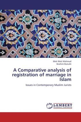 Mahmud / Bulushi | A Comparative analysis of registration of marriage in Islam | Buch | sack.de