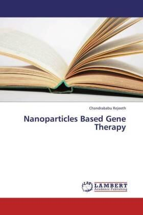 Nanoparticles Based Gene Therapy | Buch | sack.de