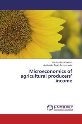Rembisz / Bezat-Jarz bowska | Microeconomics of agricultural producers  income | Buch | sack.de