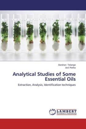 Analytical Studies of Some Essential Oils | Buch | sack.de