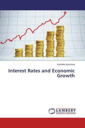 Assenova | Interest Rates and Economic Growth | Buch | sack.de