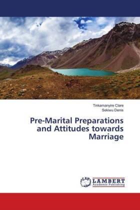 Pre-Marital Preparations and Attitudes towards Marriage | Buch | sack.de