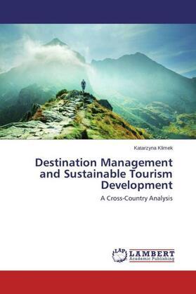 Destination Management and Sustainable Tourism Development   Buch   sack.de