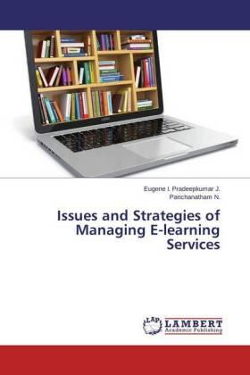/  | Issues and Strategies of Managing E-learning Services | Buch | sack.de