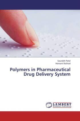 Polymers in Pharmaceutical Drug Delivery System | Buch | sack.de