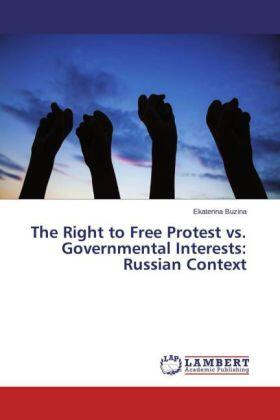 Buzina | The Right to Free Protest vs. Governmental Interests: Russian Context | Buch | sack.de