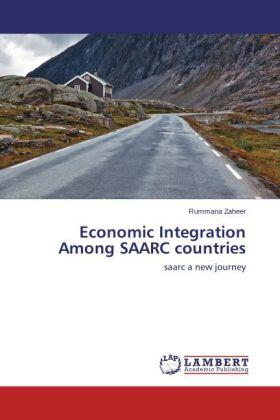 Economic Integration Among SAARC countries   Buch   sack.de