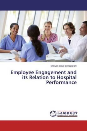 Bulkapuram | Employee Engagement and its Relation to Hospital Performance | Buch | sack.de
