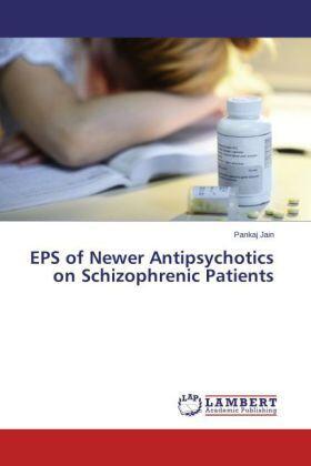 Jain | EPS of Newer Antipsychotics on Schizophrenic Patients | Buch | sack.de