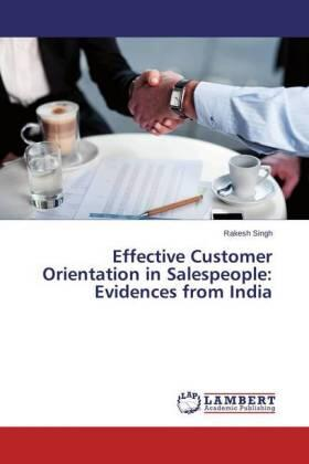 Singh | Effective Customer Orientation in Salespeople: Evidences from India | Buch | sack.de