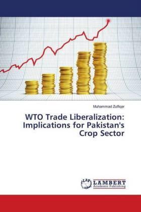 Zulfiqar | WTO Trade Liberalization: Implications for Pakistan's Crop Sector | Buch | sack.de