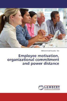 Din   Employee motivation, organizational commitment and power distance   Buch   sack.de