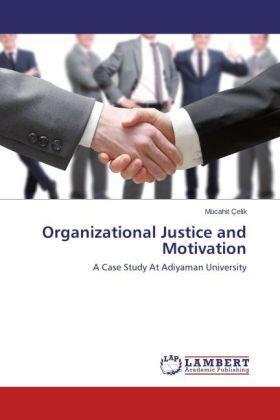 Çelik   Organizational Justice and Motivation   Buch   sack.de