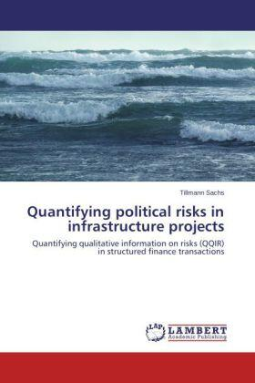 Sachs | Quantifying political risks in infrastructure projects | Buch | sack.de