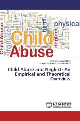 / Yadav / Daryani | Child Abuse and Neglect- An Empirical and Theoretical Overview | Buch | sack.de