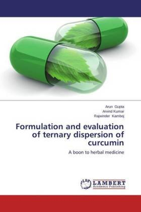 Formulation and evaluation of ternary dispersion of curcumin | Buch | sack.de