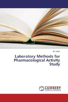 Islam | Laboratory Methods for Pharmacological Activity Study | Buch | sack.de