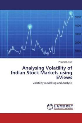 Analysing Volatility of Indian Stock Markets using EViews | Buch | sack.de
