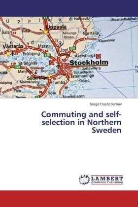 Commuting and self-selection in Northern Sweden | Buch | sack.de