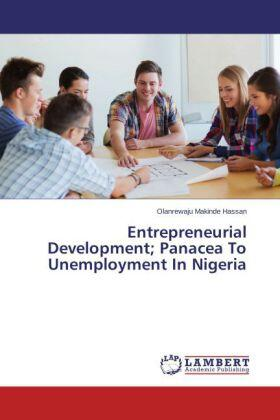 Makinde Hassan | Entrepreneurial Development; Panacea To Unemployment In Nigeria | Buch | sack.de