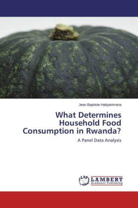 Habyarimana | What Determines Household Food Consumption in Rwanda? | Buch | sack.de