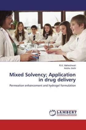 Maheshwari / Joshi | Mixed Solvency; Application in drug delivery | Buch | sack.de