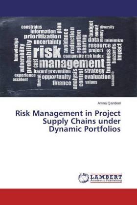 Qandeel   Risk Management in Project Supply Chains under Dynamic Portfolios   Buch   sack.de