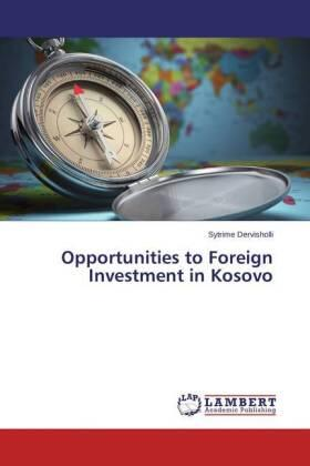 Dervisholli | Opportunities to Foreign Investment in Kosovo | Buch | sack.de