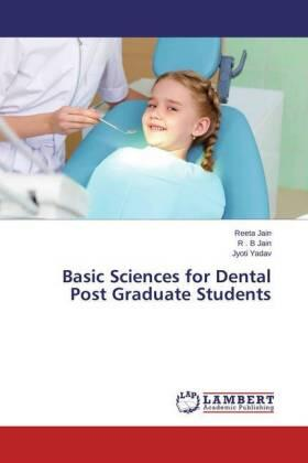 Jain / Jain / Yadav   Basic Sciences for Dental Post Graduate Students   Buch   sack.de