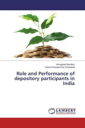 Bandaru / Chintapalli | Role and Performance of depository participants in India | Buch | sack.de