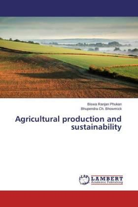 Phukan / Bhowmick | Agricultural production and sustainability | Buch | sack.de