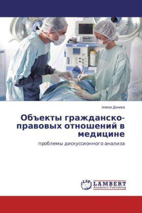 Donika | Obekty grazhdansko-pravovyh otnoshenij v medicine | Buch | sack.de