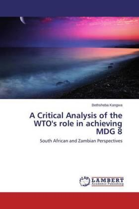 Kangwa | A Critical Analysis of the WTO's role in achieving MDG 8 | Buch | sack.de