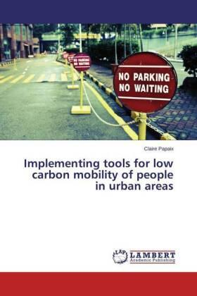 Papaix | Implementing tools for low carbon mobility of people in urban areas | Buch | sack.de