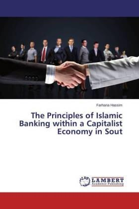 Hassim | The Principles of Islamic Banking within a Capitalist Economy in Sout | Buch | sack.de