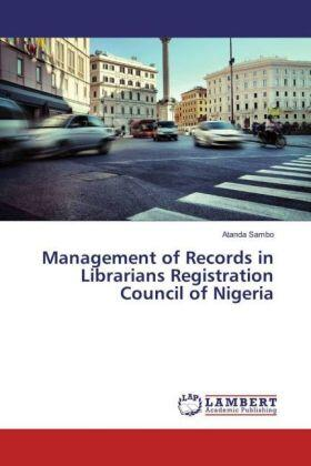 Sambo | Management of Records in Librarians Registration Council of Nigeria | Buch | sack.de