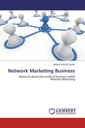 Useche Cortes | Network Marketing Business | Buch | sack.de