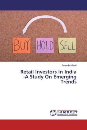Gade | Retail Investors In India -A Study On Emerging Trends | Buch | sack.de