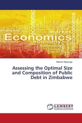 Mupunga | Assesing the optimal size and composition of public debt in Zimbabwe | Buch | sack.de