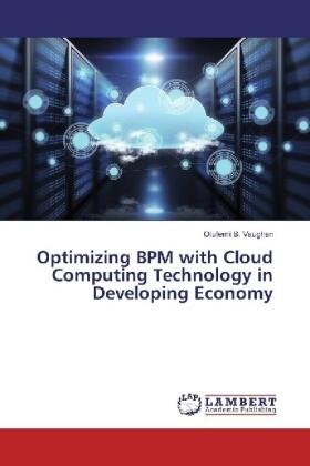 Vaughan | Optimizing BPM with Cloud Computing Technology in Developing Economy | Buch | sack.de