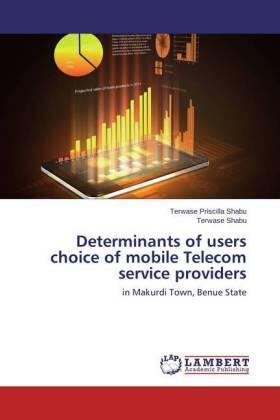 Shabu / Shabu | Determinants of users choice of mobile Telecom service providers | Buch | sack.de